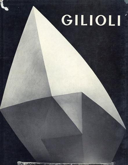 エミール・ギリオリ Gilioli: Avec un dessin original de Gilioli/Emile Gilioli