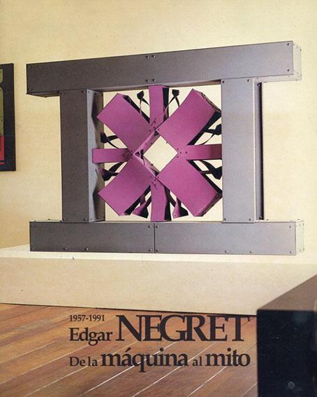 エドガル・ネグレ Edgar Negret: 1957-1991/