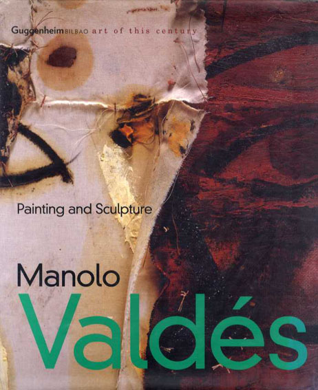 マノロ・ヴァルド Manolo Valdes: Painting And Sculpture/Kosme De Baranano・Delfin Rodriguez