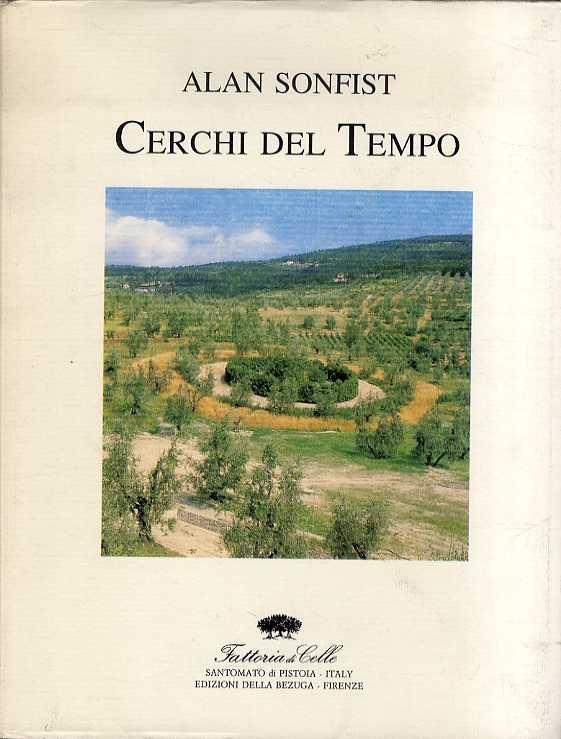 アラン・ソンフィスト Alan Sonfist: Cerchi del Tempo/