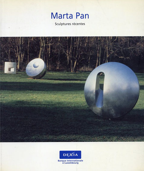 マルタ・パン Marta Pan Sculptures Recentes/