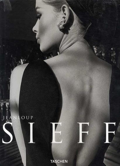 ジャンルー・シーフ写真集 Jeanloup Sieff:40 Years of Photography/Jeanloup Sieff