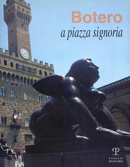 ボテロ Botero a Piazza Signoria/