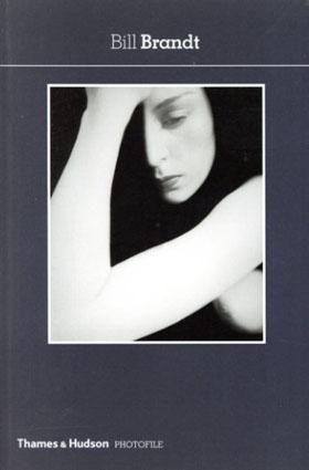 ビル・ブラント写真集 Bill Brandt/ビル・ブラント