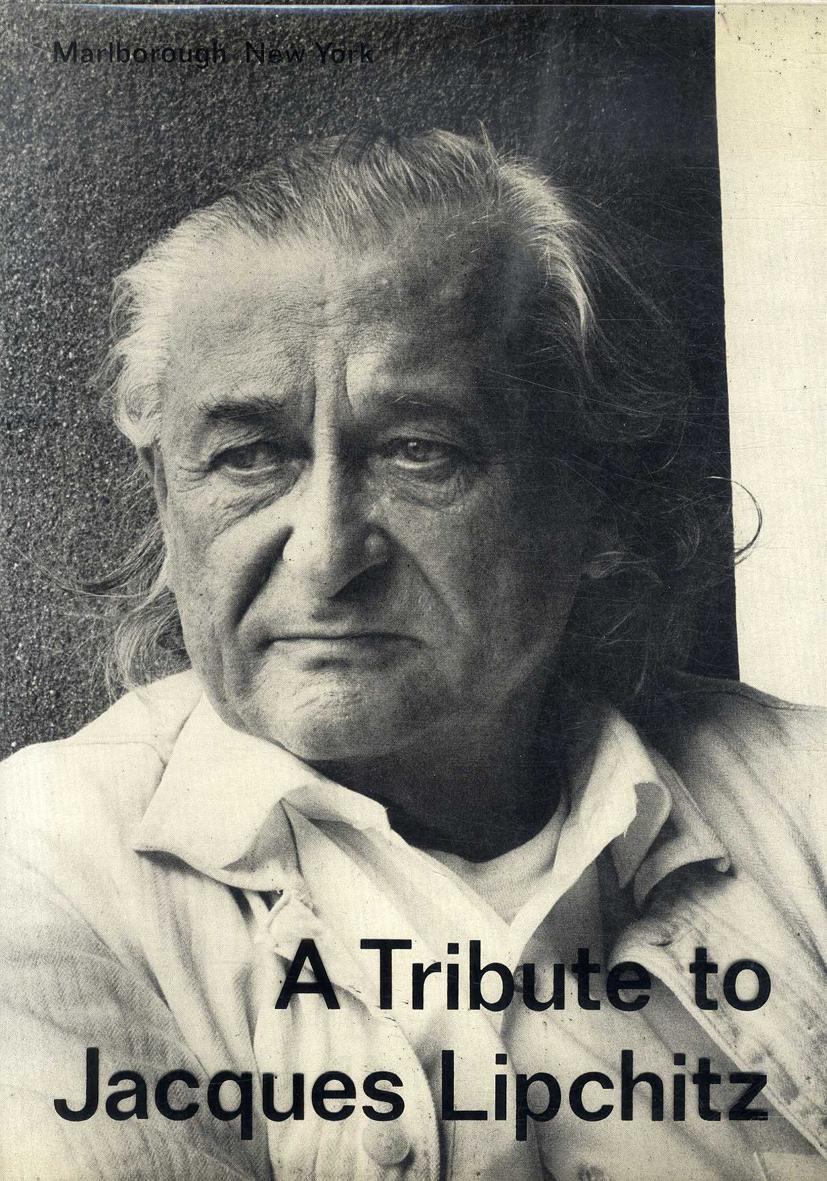 ジャック・リプシッツ Jacques Lipchitz: A Tribute to Jacques Lipchitz/ジャック・リプシッツ