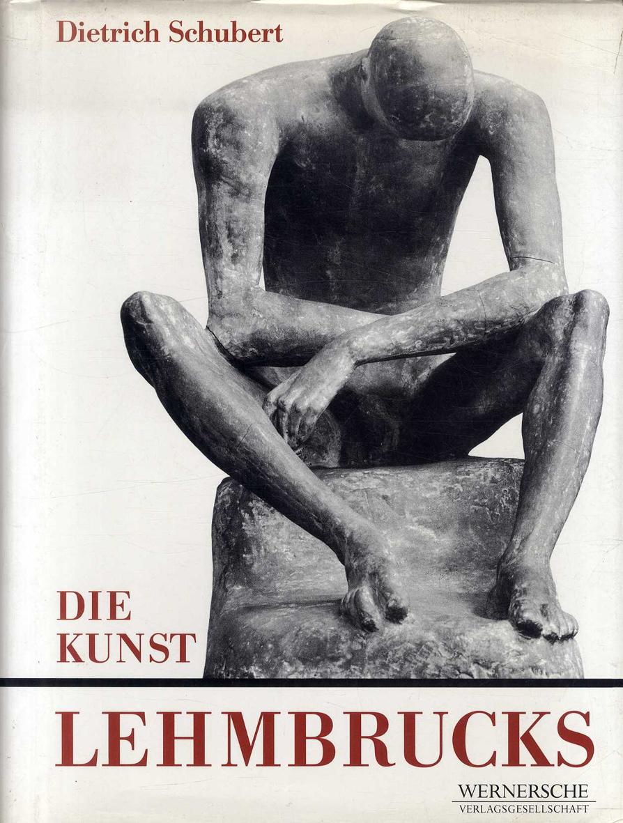 ヴィルヘルム・レームブルック Wilhelm Lehmbrucks  :  Die Kunst Lehmbrucks /ヴィルヘルム・レームブルック