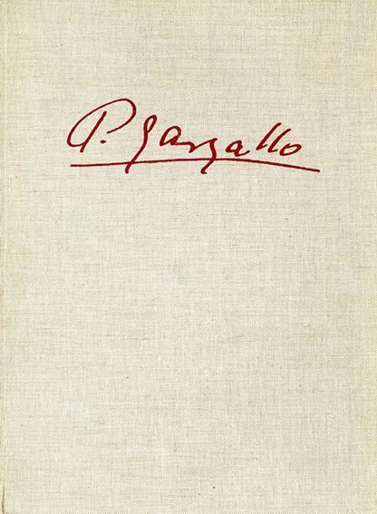 パブロ・ガルガーリョ L'Oeuvre complet de Pablo Gargallo/Pablo Gargallo/Pierre Courthion