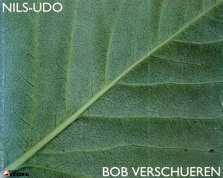 ニルス・ウド Nils Udo/Bob Verschueren: With Trees and Leaves/