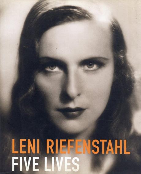 レニ・リーフェンシュタール写真集 Leni Riefenstahl Five Lives/Angelika Taschen編