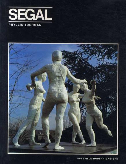 ジョージ・シーガル George Segal: Modern Masters Series/Phyllis Tuchman