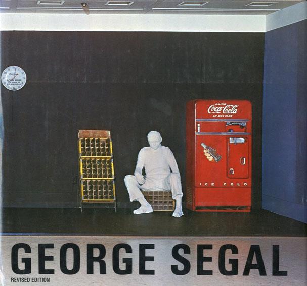 ジョージ・シーガル George Segal/Jan Van Der Marck