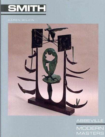 デイヴィッド・スミス David Smith (Modern Masters Series)/Karen Wilkin
