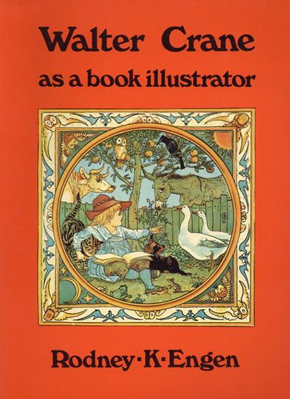 ウォルター・クレイン Walter Crane as a book illustrator/Walter Crane/Rodney K. Engen