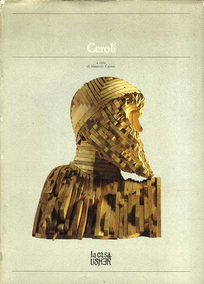 マリオ・セロリ Mario Ceroli: Ceroli/Calvesi Maurizio
