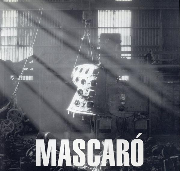 ザビエル・マスカロ Xavier Mascaro/