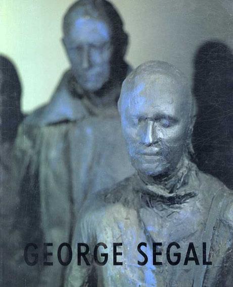 ジョージ・シーガル展 George Segal: Recent Painted Sculpture/