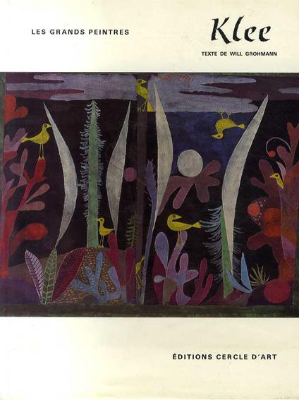 パウル・クレー Paul Klee: Klee Les Grands Peintres/Will Grohann