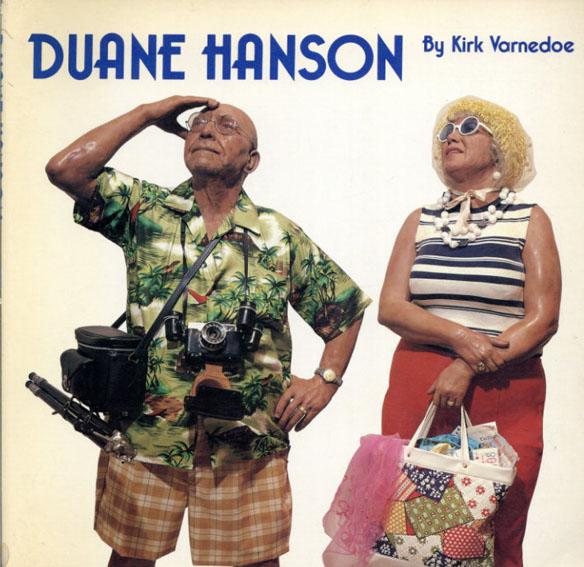 デュエイン・ハンソン Duane Hanson/Kirk Varnedoe