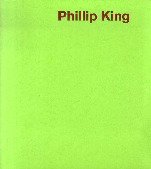 フィリップ・キング Phillip King: Living with Colour /フィリップ・キング