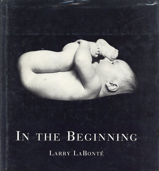 Larry Labonte: In the Beginning/ラリー・ラボンテ