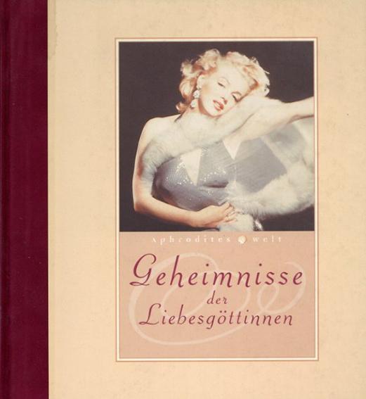 Geheimnisse der Liebesgottinen/Eva Gesine Baur