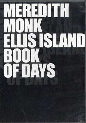 メレディス・モンク: Meredith Monk Ellis Island / Book of Days/