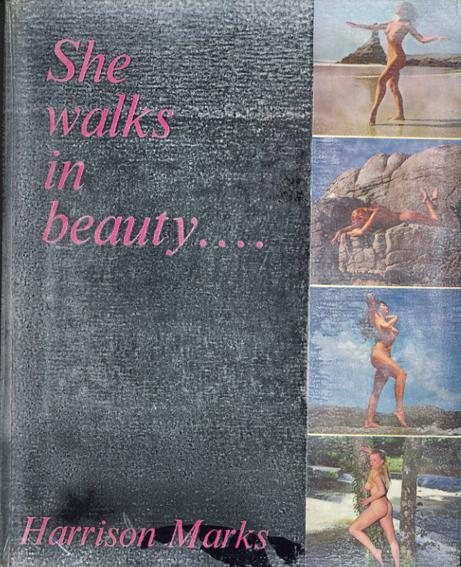ハリソン・マークス写真集 Harrison Marks: She Walks in Beauty/Harrison Marks