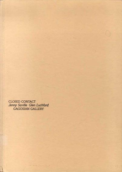ジェニー・サヴィル写真集 Closed Contact/Jenny Saville/Glen Luchford