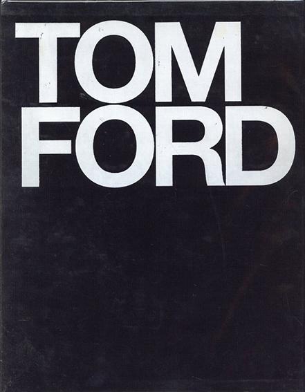 トム・フォード Tom Ford /Bridget Foley