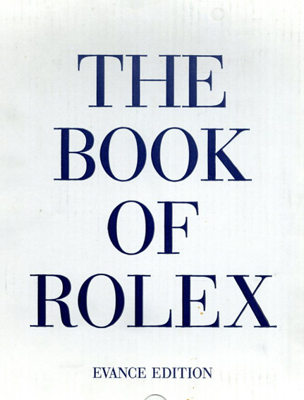 The Book of Rolex Evance edition/徳永裕二/名畑政治/遠藤真博