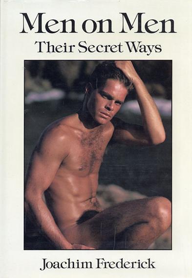 Men on Men:  Their Secret Ways/