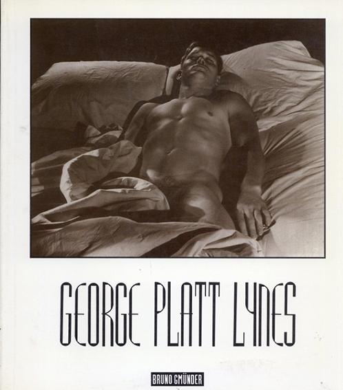ジョージ・プラット・ラインズ写真集 George Platt Lynes/George Platt