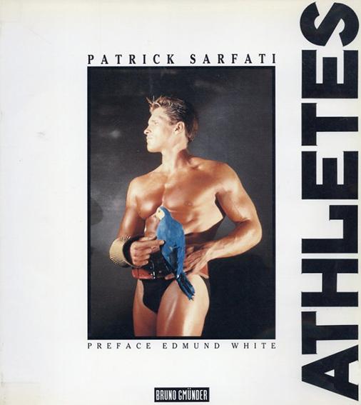 パトリック・サルファティ写真集 Patrick Sarfati: Athletes/