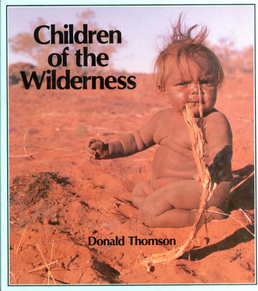 Children of the Wilderness/ドナルド・トムソン