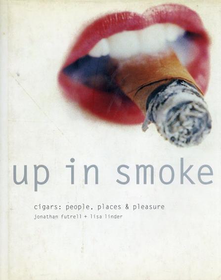 Up in Smoke/Jonathan Futrell