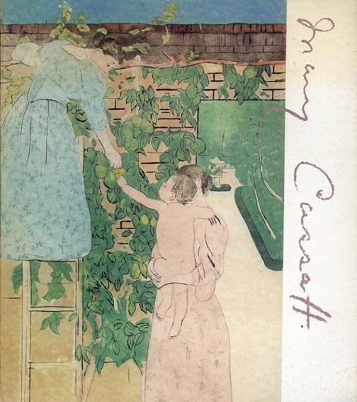 メアリー・カサット展図録 Mary Cassatt/