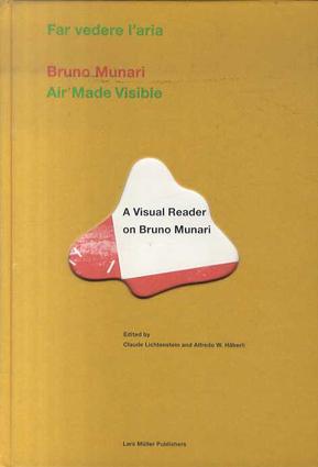 ブルーノ・ムナーリ Bruno Munari: Air Made Visible/Bruno Munari