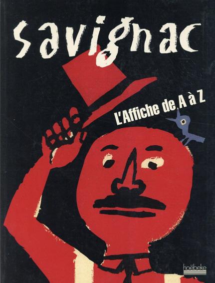 レイモン・サヴィニャック L'Affiche de A ~ Z/Raymond Savignac