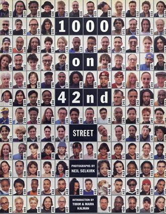 ニール・セルカーク 1000 On 42nd Street/Neil Selkirk写真 Tibor & Maira Kalman