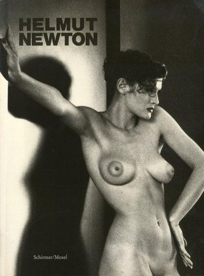 ヘルムート・ニュートン写真集 Helmut Newton/Helmut Newton写真 Karl Lagerfeld文