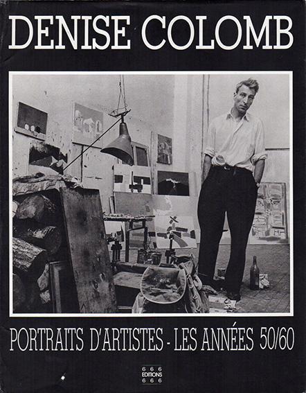 ドゥニーズ・コロン Denise Colomb: Portraits d'Artistes-Les Annees 50/60/