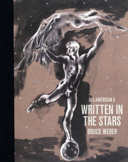 ブルース・ウェーバー写真集 Bruce Weber: All-American10 Written In The Stars/