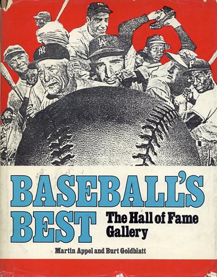 Baseball's best: The Hall of Fame Gallery/Martin Appel/Burt Goldblatt