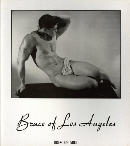 Bruce of Los Angeles/Jim Dolinsky編