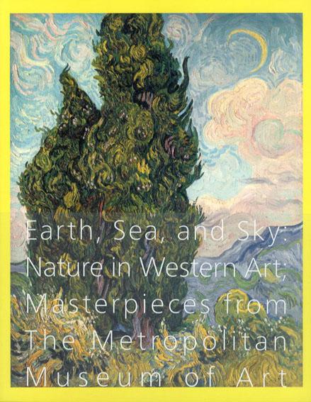メトロポリタン美術館展 大地、海、空 4000年の美への旅 西洋美術における自然/