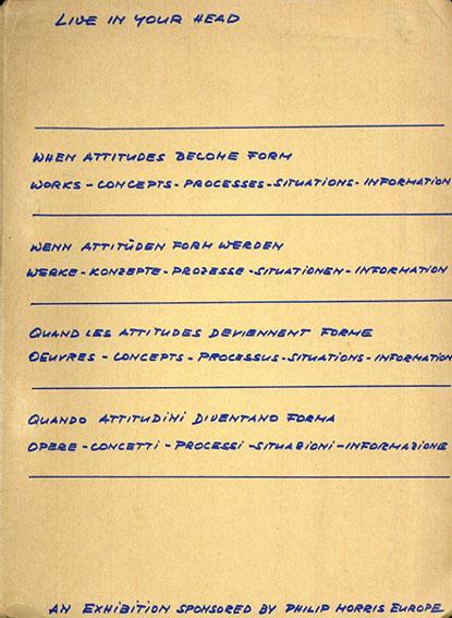 Live in your head: When attitudes become form/Harald Szeemann/John A.Murphy/Scott Burton