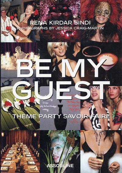 Be My Guest Theme Party Savoir-Faire/Rena Kirdar Sindi