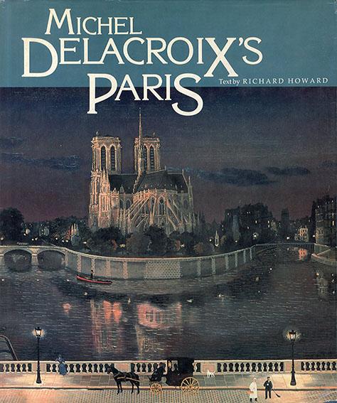 ミシェル・ドラクロア Michel Delacroix's Paris/Michel Delacroix