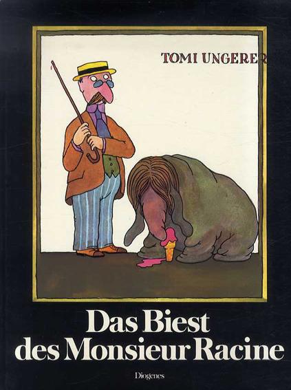 トミー・ウンゲラー Tomi Ungerer: Das Biest des Monsieur Racine/トミー・ウンゲラー
