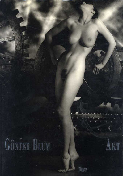 ギュンター・ブルーム Gunter Blum: Nudes/Rainer Wortman/Heiko Ernst